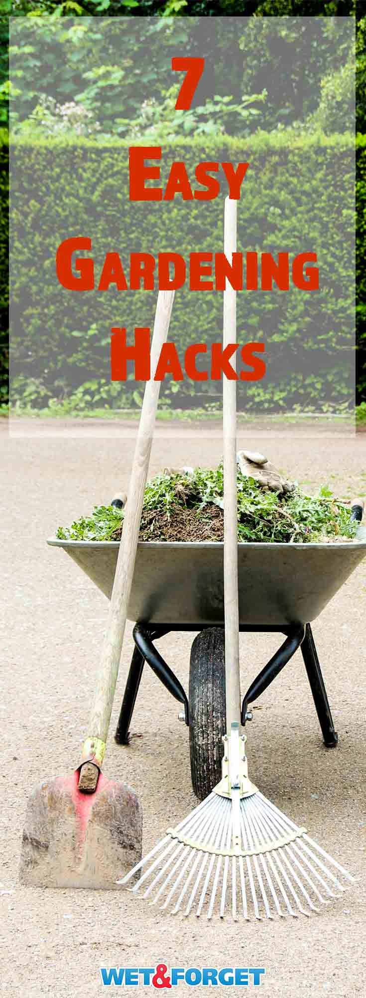 Use these easy hacks to make gardening easier and less time consuming!