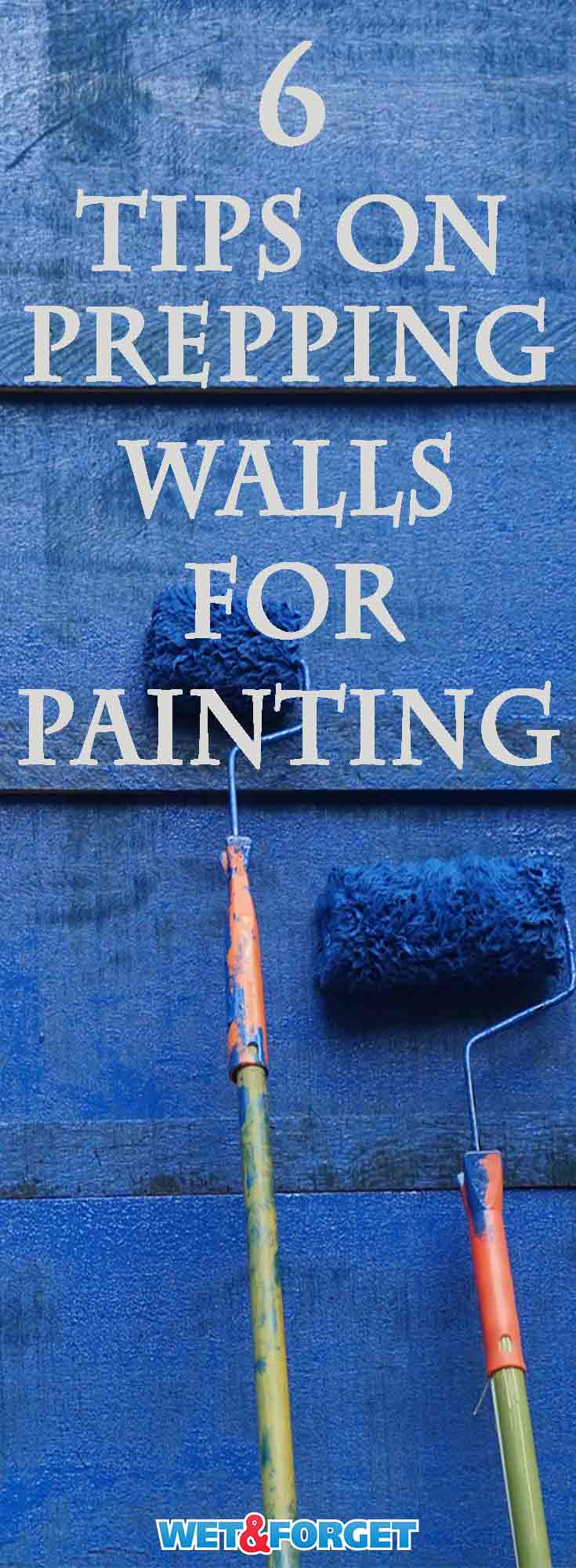ask wet forget 6 tips on prepping walls for painting. Black Bedroom Furniture Sets. Home Design Ideas