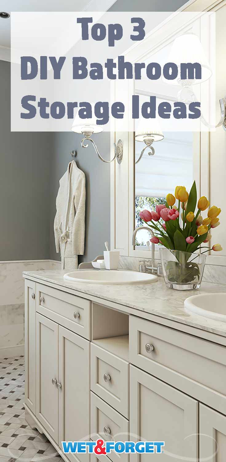 Ask Wet & Forget 3 Inventive DIY Bathroom Storage Ideas For Small ...