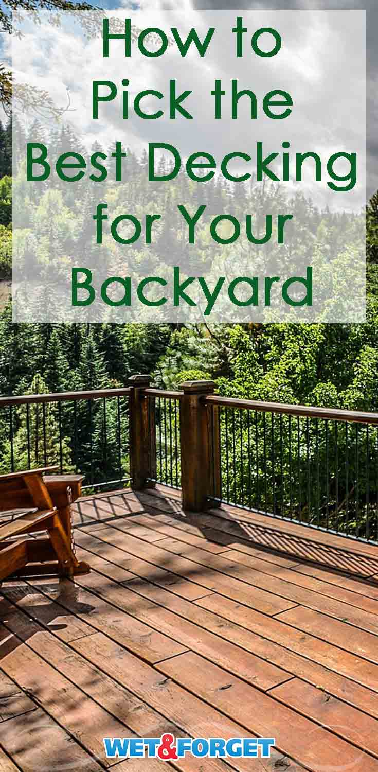 There are so many options when it comes to picking the right type of material to build a deck. Choose the best type of decking for your backyard with our guide!