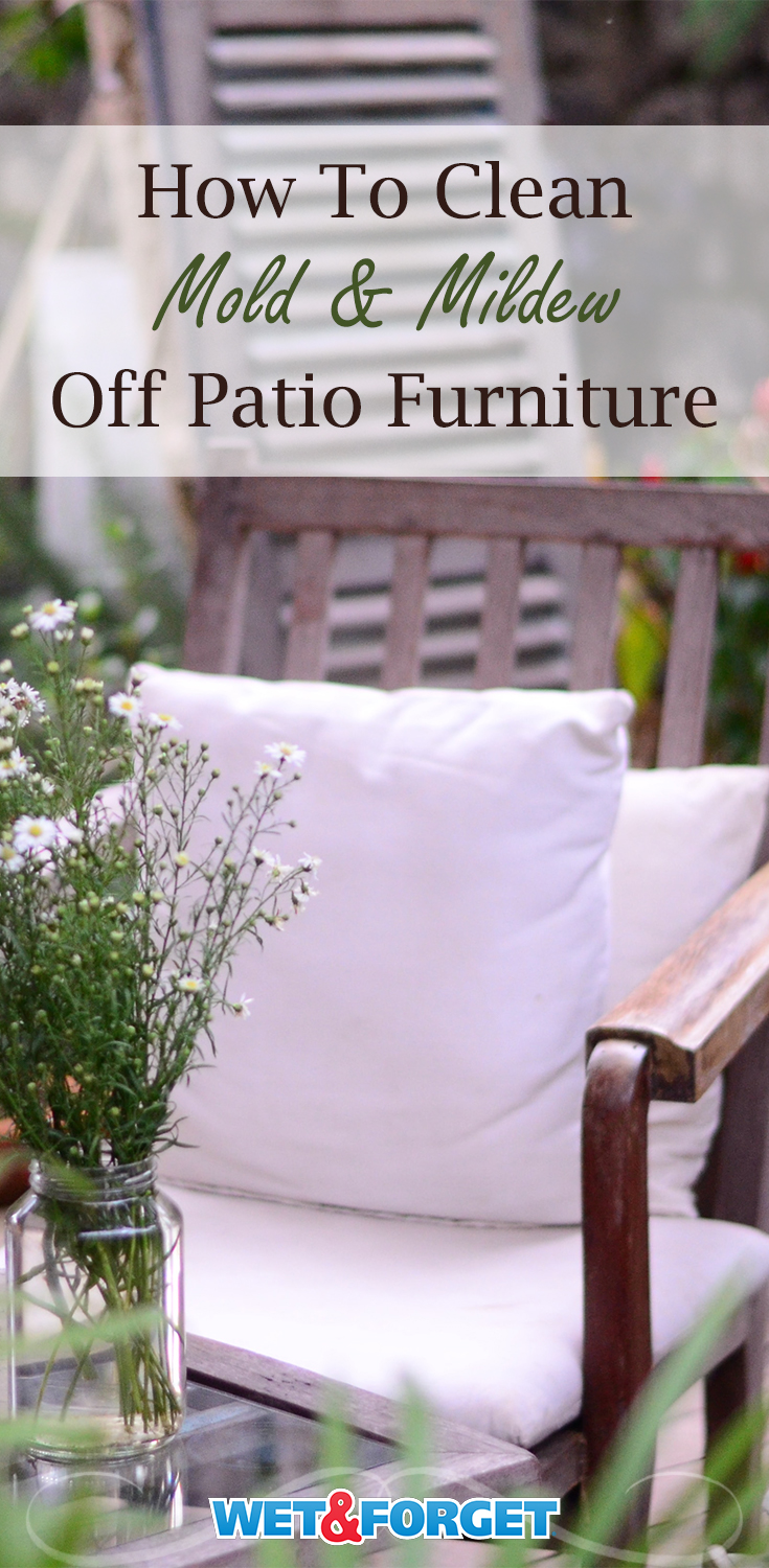 Clean off any green or black stains from your patio furniture without any scrubbing.