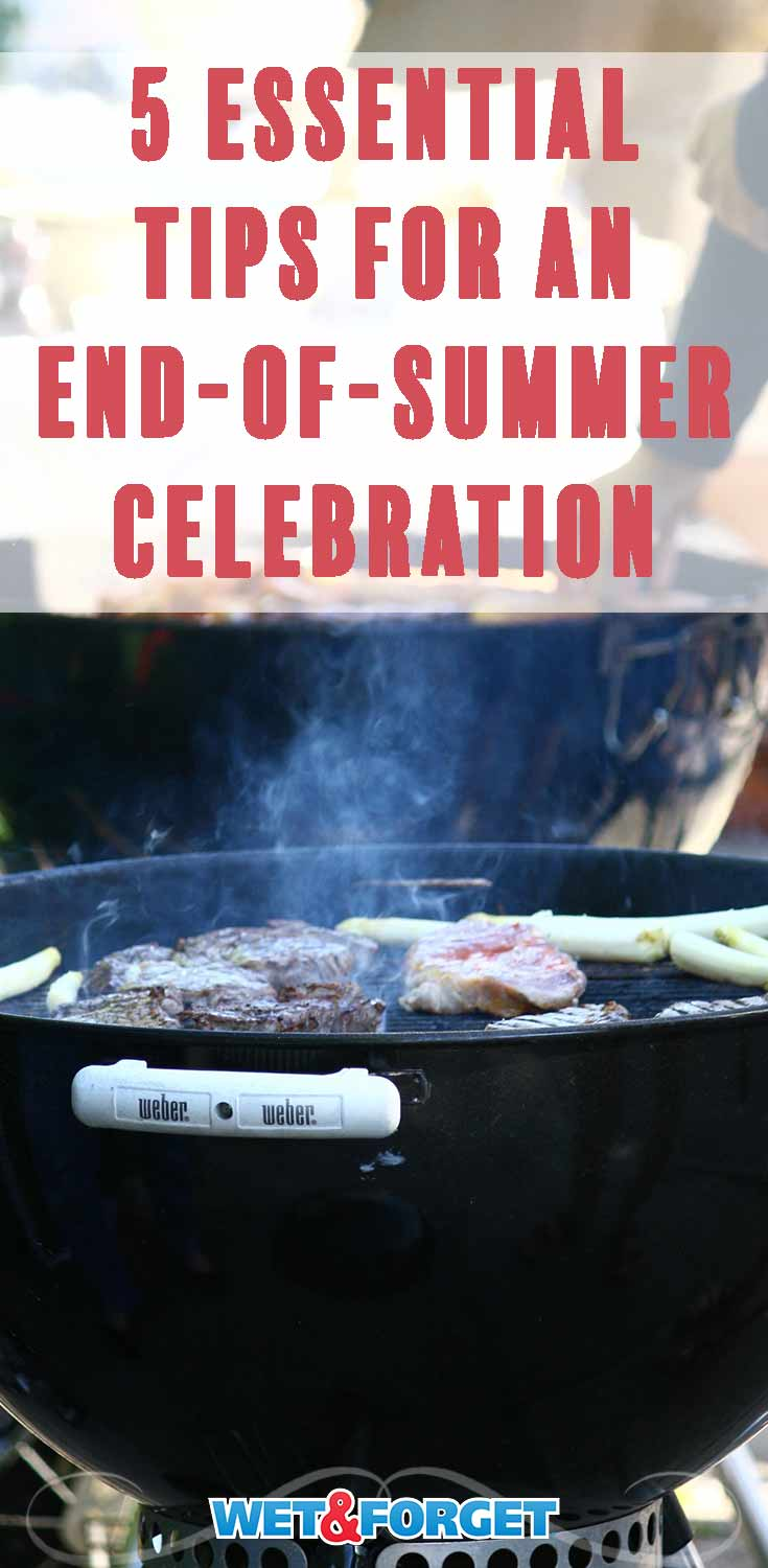 Make your end of summer celebration a huge hit by following these quick tips!