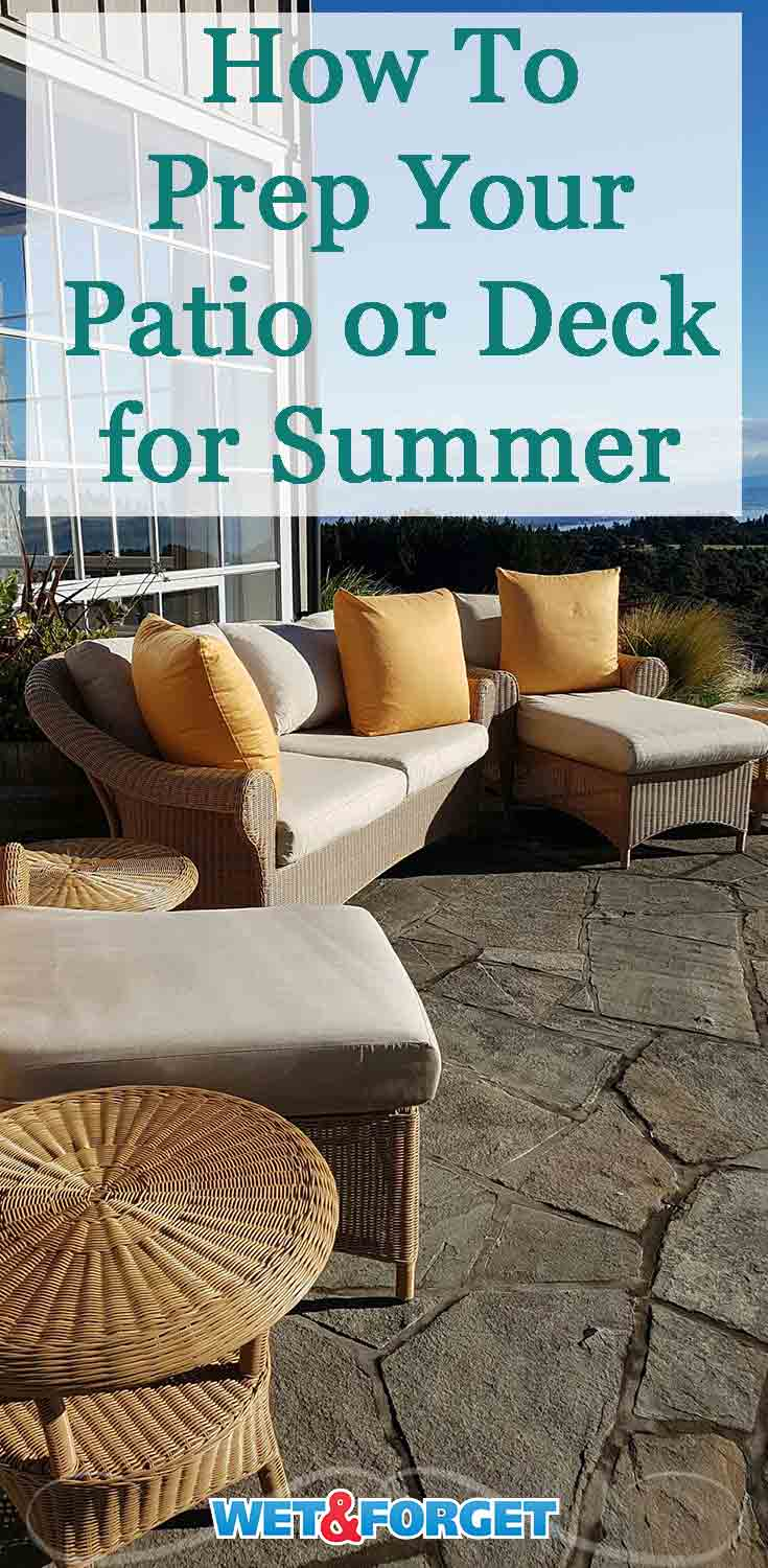 These quick tips will help you get your patio or deck ready for the warm summer months!