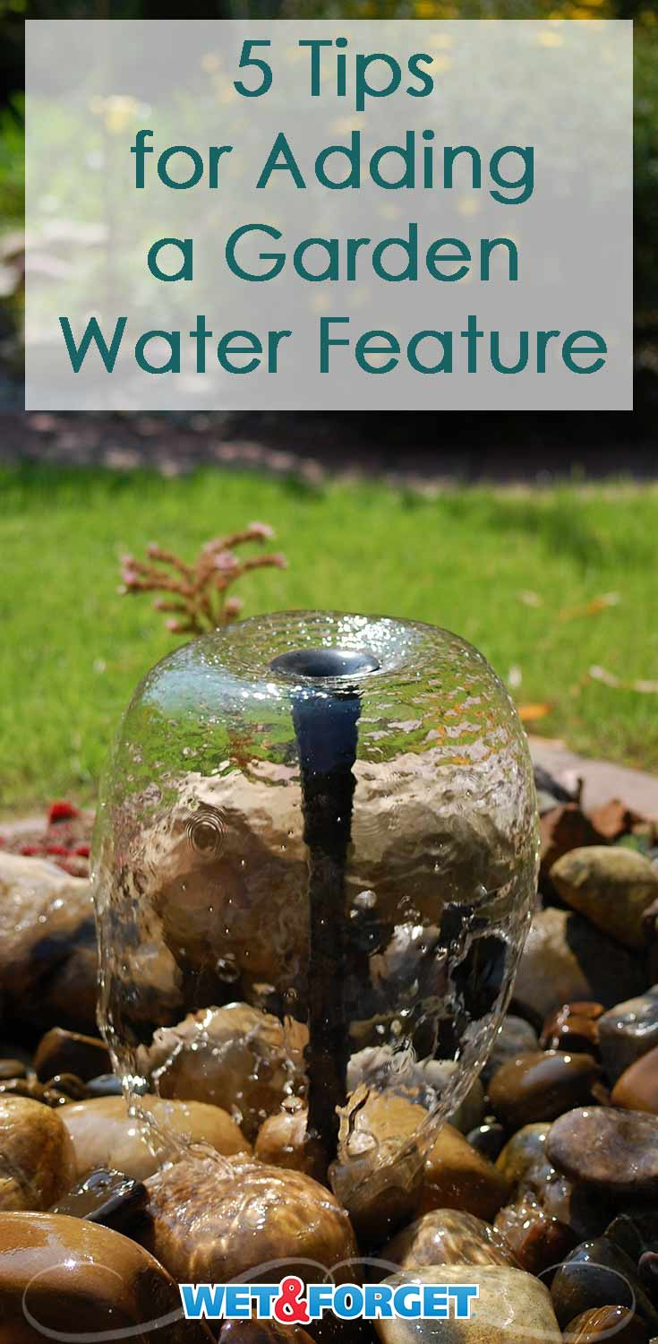 Thinking of adding a water feature to your garden? Check out our guide for the top tips and tricks!