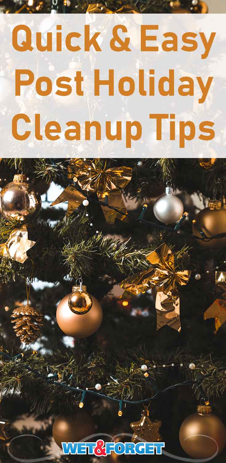 Your post holiday cleanup doesn't have to be stressful! Use our helpful tips to make your clean up quick and easy!
