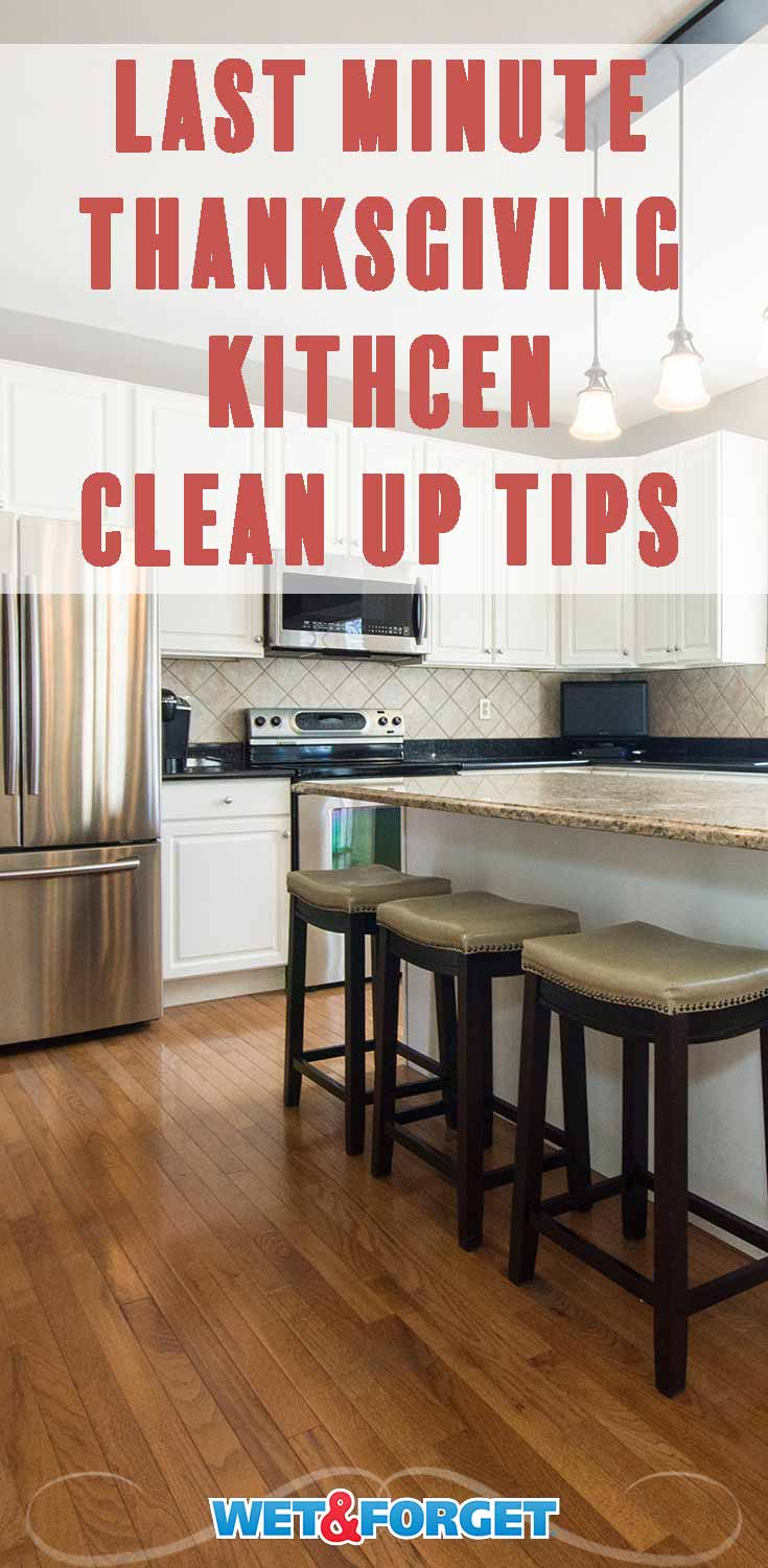 Make your kitchen spick and span for incoming guests this Thanksgiving with our last minute kitchen clean up tips!