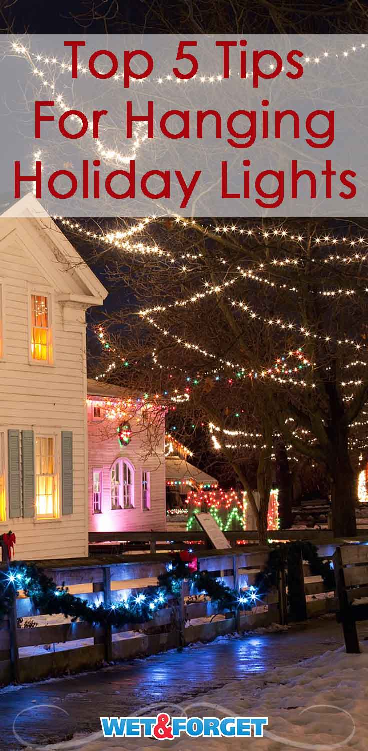 Follow these top tips to make hanging holiday lights hassle-free!